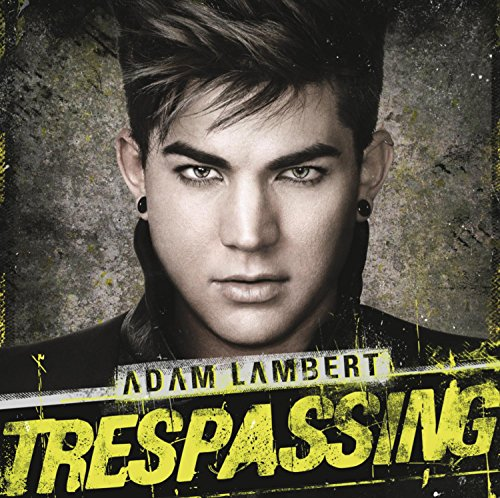 Trespassing (Deluxe Version inkl. 3 Bonustracks) (Adam Lambert-songs)