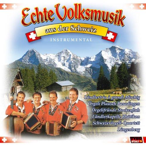 Echte Volksmusik aus der Schweiz