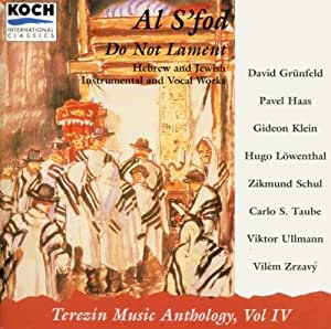 World Premières from Terezin - Hebrew and Yiddish Instrumental and Vocal Works