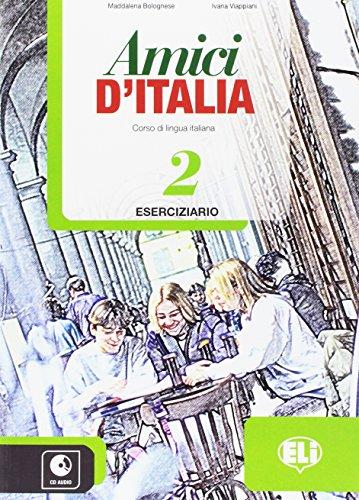Amici d'Italia. Eserciziario. Con espansione online. Con CD Audio. Per la Scuola media: 2