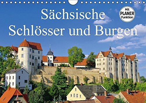 Sächsische Schlösser und Burgen (Wandkalender 2017 DIN A4 quer): Dieser Kalender zeigt einige der schönsten Burgen und Schlösser in Sachsen. (Geburtstagskalender, 14 Seiten ) (CALVENDO Orte)