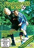 Fussballtricks für Kids Vol. 1