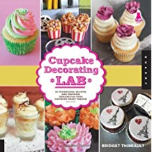 Cupcake Decorating Lab: 52 Techniques, Recipes, and Inspiring Designs for Your Favorite Sweet Treats! (Lab Series) by Thibeault, Bridget (2013) Flexibound