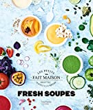 Fresh Soupes