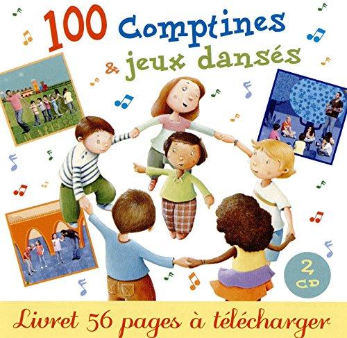 100 comptines et jeux dansés