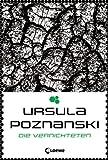 'Die Vernichteten: Band 3' von Ursula Poznanski
