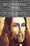 les trois visages du coran tome 1 analyse des sources des sourates by dr qadr leila arrun dr 2015 07 09