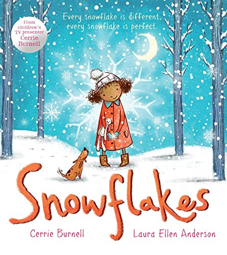 Snowflakes by Cerrie Burnell (Illustrated, 5 Sep 2013) Paperback