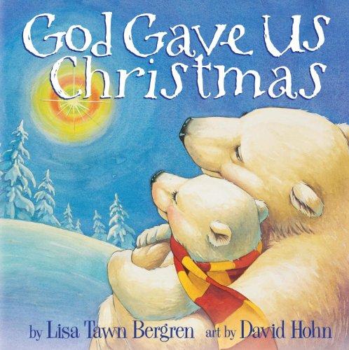 God Gave Us Christmas (God Gave Us Series) (English Edition)