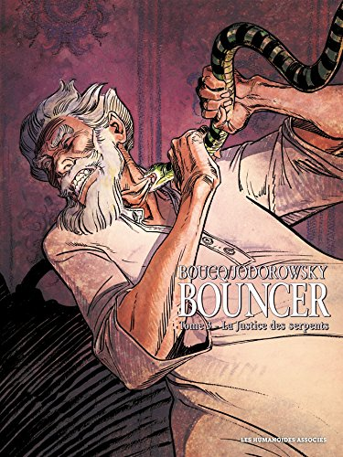 Bouncer T03: La justice des Serpents