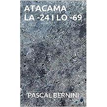 ATACAMA La -24 / Lo-69