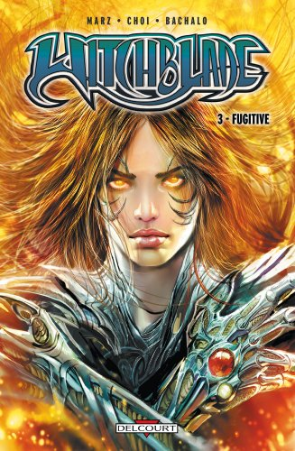 Witchblade, Tome 3 : Fugitive par Ron Marz, Mike Choi, Christopher Bachalo