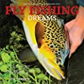 Fly Fishing Dreams 2019 Calendar from Browntrout Pub