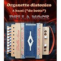 Organetto Acordeón diatónico 2bajos Della Noce Modelo Pennese.