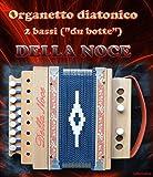 Diatonisches Akkordeon mit 2 Bässen, Walnuss Mod. Fasermaler