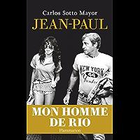 Jean-Paul Belmondo: Mon homme de Rio