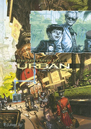 Urban (Tome 2-Ceux qui vont mourir)