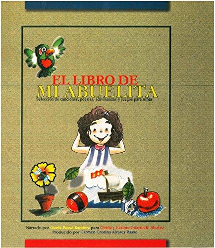 EL LIBRO DE MI ABUELITA: Libro Infantil de poesías, canciones ...