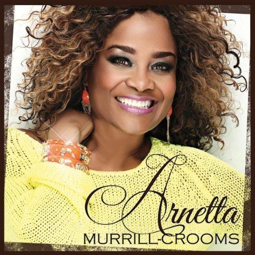 Arnetta Murrill-Crooms by Arnetta Murrill-Crooms (2013-10-15)