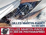 Gilles Martin-Raget, vu en mer