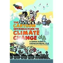The Cartoon Introduction to Climate Change by Bauman, Yoram, Klein, Grady (2014) Taschenbuch