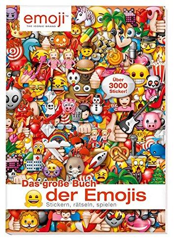 Das große Buch der Emojis: Stickern, Rätseln, Spielen