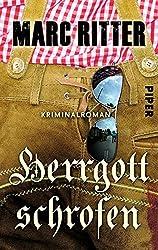 Herrgottschrofen: Kriminalroman (Garmisch-Krimis, Band 2)