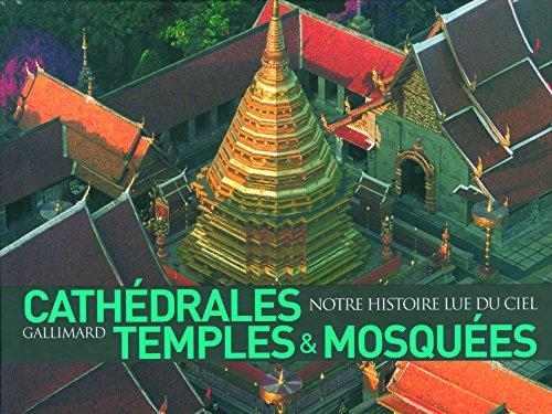 Cathédrales, temples & mosquées par Henri Stierlin