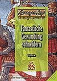 Fantastische Gewandung schneidern (DragonSys - Lebendiges Mittelalter)