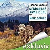 Gebrauchsanweisung für Neuseeland - Joscha Remus