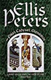 The First Cadfael Omnibus: A Morbid Taste for Bones, One Corpse Too Many, Monk's-Hood