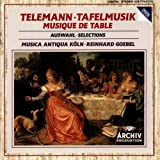 Telemann-Tafelmusik (Musique de Table)-Selections-Musica Ant Iqua de Cologne-R Goebel-