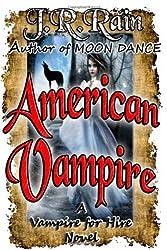 American Vampire by J.R. Rain (2013-11-12)