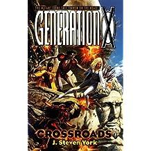 Crossroads (Generation X) by J. Steven York (1998-11-05)