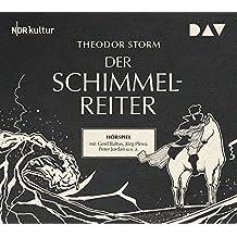 Der Schimmelreiter: Hörspiel mit Gerd Baltus, Peter Jordan u.v.a. (1 CD)
