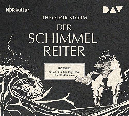 Der Schimmelreiter: Hörspiel mit Gerd Baltus, Peter Jordan u.v.a. (1 CD) Der E-mythos Hörbuch