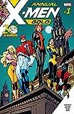 X-Men: Gold (2017-) Annual #1
