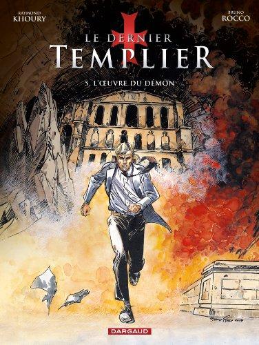 Dernier Templier (Le) - Saison 2 - tome 5 - L'Oeuvre du démon