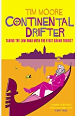 Continental Drifter: Taking the Low Road with the First Grand Tourist Paperback