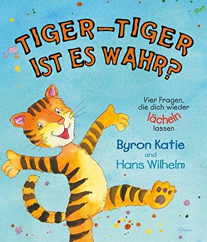 Preisvergleich Produktbild Tiger-Tiger, ist es wahr Vier Fragen, die dich wieder lächeln lassen