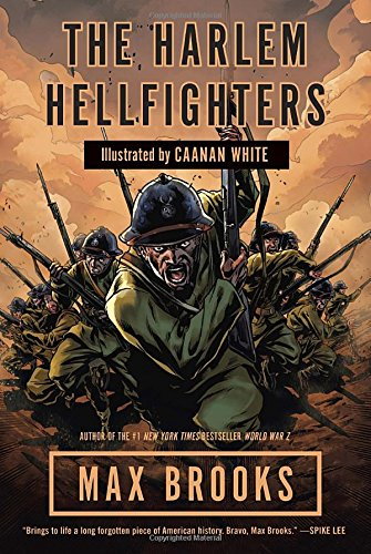 The Harlem Hellfighters: A Graphic Novel