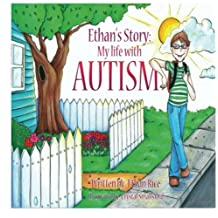 Ethan's Story: My Life With Autism