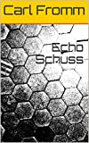 Echo Schuss (German Edition)