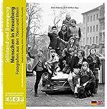 Stillstand und Bewegung: Menschen in Kreuzberg. Fotografien aus den 70ern und 80ern. Erscheint zum 5. Europäischen Monat der Fotografie Berlin