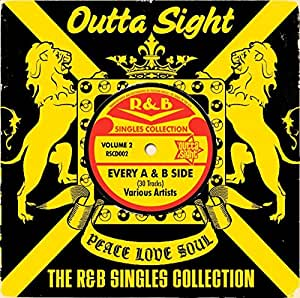 Outta Sight: The R&B Singles Collection Volume 2