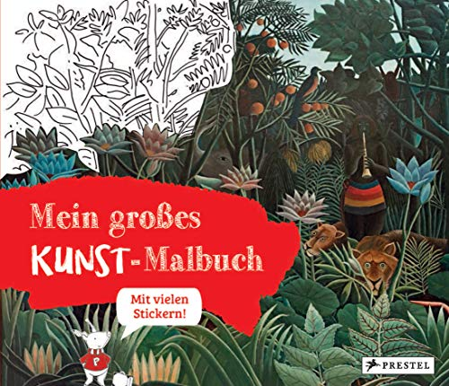 Mein großes Kunst-Malbuch: Mit vielen Stickern!