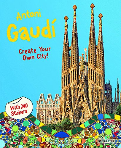 Antoni Gaudi: Create Your Own City Sticker Book