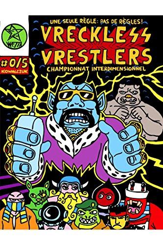 En ligne téléchargement gratuit Vreckless Vrestlers pdf