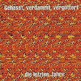Gehasst,Verdammt,Vergöttert [Vinyl LP]