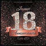 Livre d'Or: 18 Ans Anniversaire Souvenir Or Rose Noir I Félicitations Écrites I Registre Des Cadeaux I Idée Cadeau pour les 18 Ans I Joyeux Anniversaire Diamant Décoration